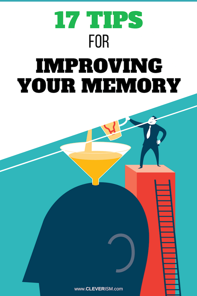 17 Tips for Improving Your Memory