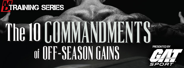 The 10 Commandments of Off-season Gains