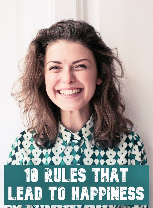 10 Rules That Lead to Happiness