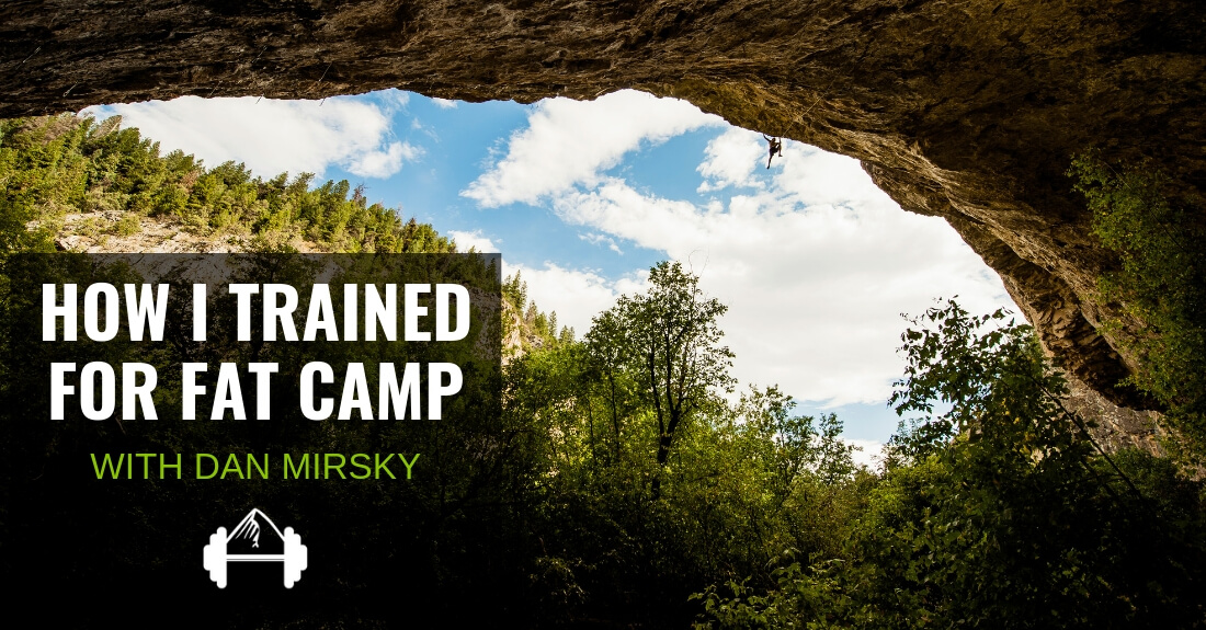 Dan Mirsky: How I Trained for Fat Camp