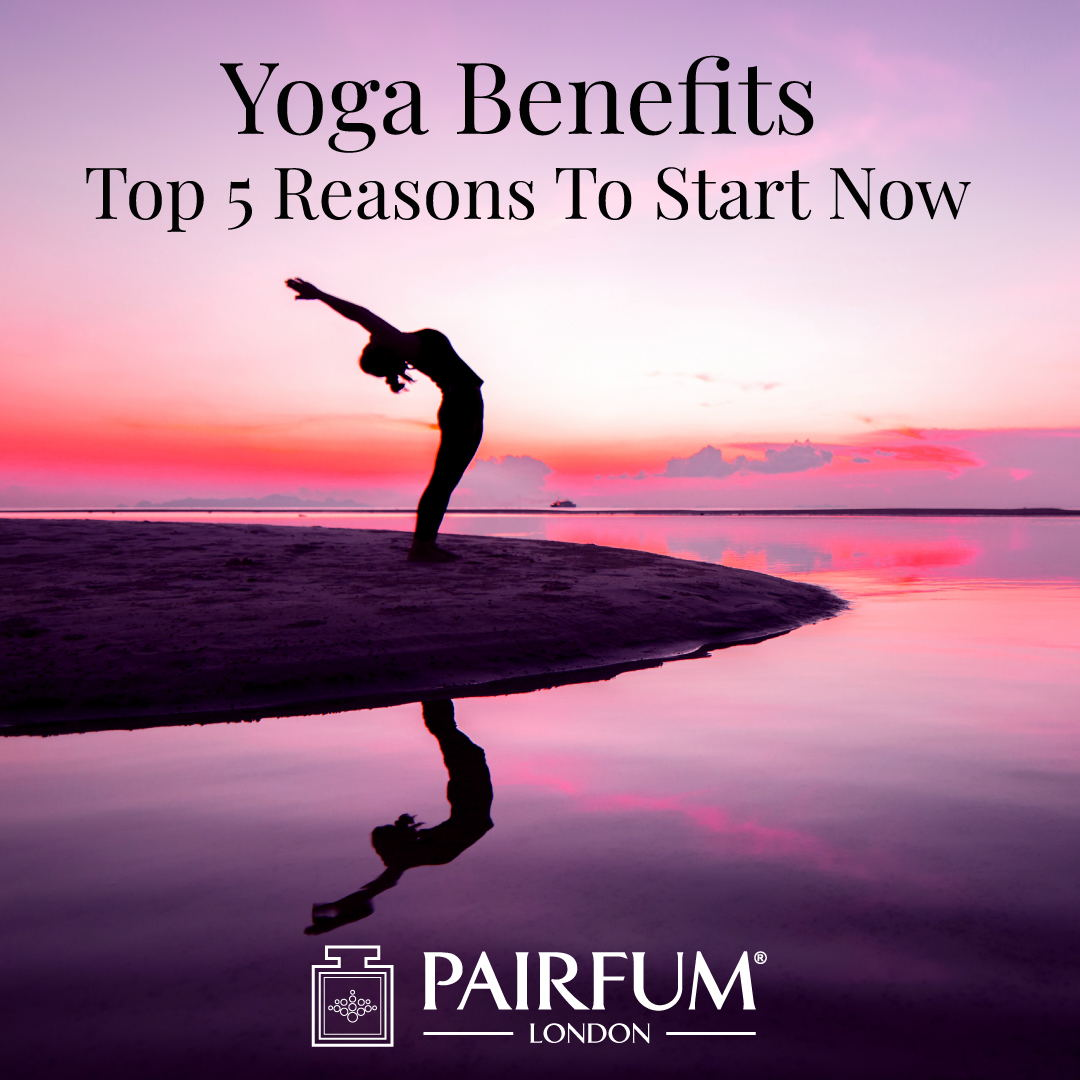 Yoga Benefits: Top 5 Reasons That Will Convince You To Start Today!